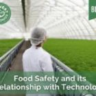 Food Safety and its Relationship with Technology